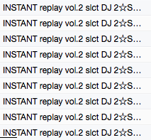 INSTANT replay vol.2 slct DJ 2☆SHAN