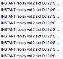 INSTANT replay vol.2 slct DJ 2☆SHAN