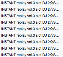 INSTANT replay vol.3 slct DJ 2☆SHAN